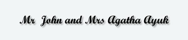 Mr  John and Mrs Agatha Ayuk