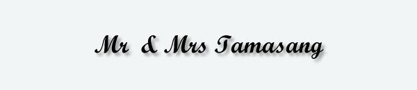 Mr & Mrs Tamasang
